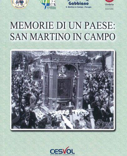 Fuori Collana: Memorie di un Paese: San Martino in Campo