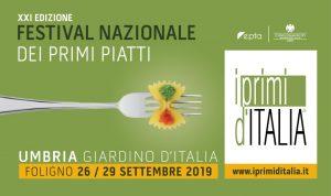 Festival Nazionale dei primi piatti – 21a edizione Foligno dal 26 al 29 settembre 2019