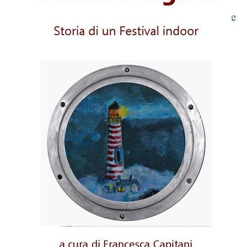 I Nostri ragazzi. Storia di un Festival indoor / Ass. Toto Corde
