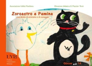 Zoroastro e Pamina. Una storia di amicizia e di coraggio