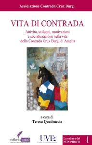 Vita di contrada / Associazione Contrada Crux Burgi
