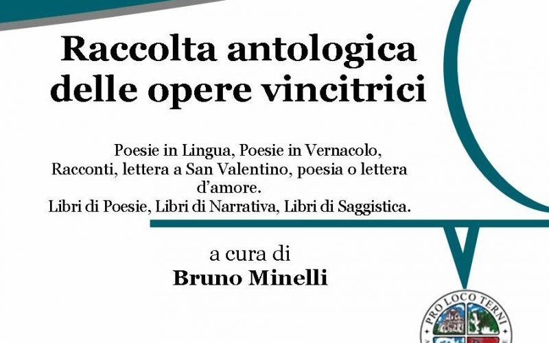 Raccolta antologica delle opere vincitrici / Pro Loco Terni