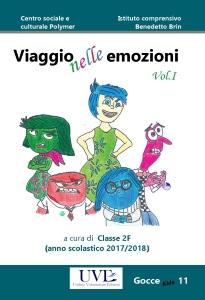 Viaggio nelle emozioni: vol. 1 / Centro sociale Polymer; Istituto comprensivo B. Brin