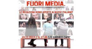 """INCONTRO """"FUORI MEDIA. LE REDAZIONI SONO APERTE AI NUOVI ITALIANI?"""""""