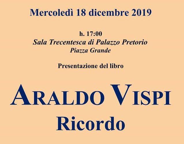 """PRESENTAZIONE LIBRO """"ARALDO VISPI – RICORDO"""""""