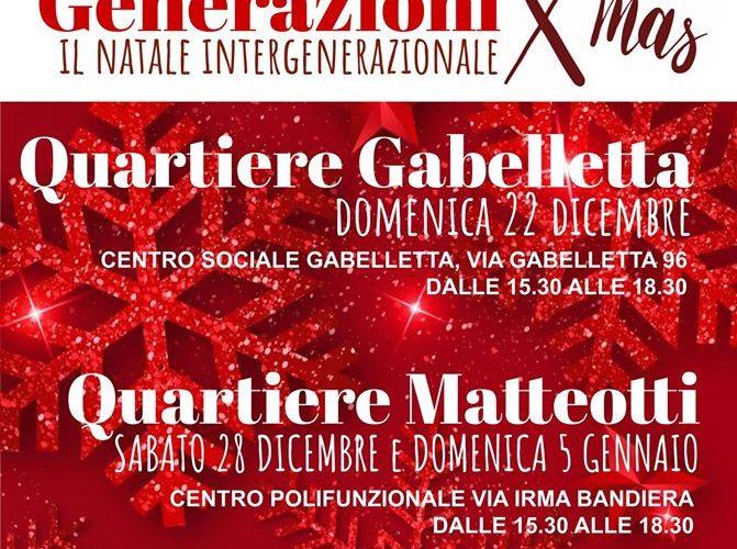 Generazioni X'mas, il Natale intergenerazionale dei quartieri Gabelletta e Matteotti
