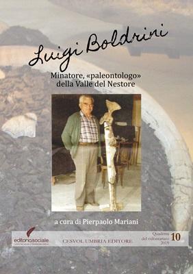 """Luigi Boldrini, Minatore """"paleontologo"""" della Valle del Nestore"""