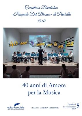 40 anni di amore per la musica