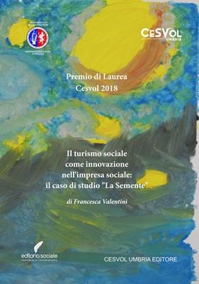 """Il turismo sociale come innovazione nell'impresa sociale. Il caso di studio """"La Semente"""""""