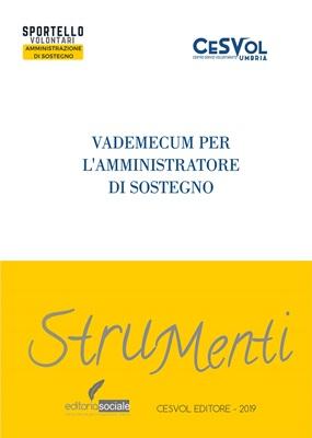 Vademecum per l'Amministratore di Sostegno – Collana Strumenti
