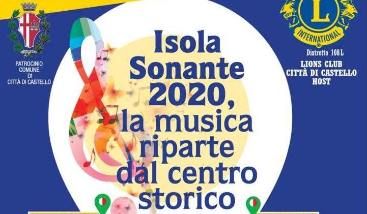 """""""ISOLA SONANTE"""", RIPARTENZA DOPO IL LOCKDOWN DA CORONAVIRUS: MUSICA PROTAGONISTA NEL CENTRO STORICO. INIZIATIVA DEL """"LIONS CLUB CITTA' DI CASTELLO"""""""