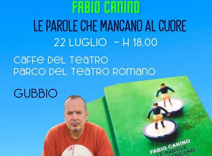 """PRESENTAZIONE LIBRO """"LE PAROLE CHE MANCANO AL CUORE"""" DI FABIO CANINO"""