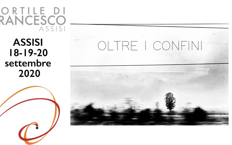 """""""CORTILE DI FRANCESCO 2020"""" – """"OLTRE I CONFINI"""""""