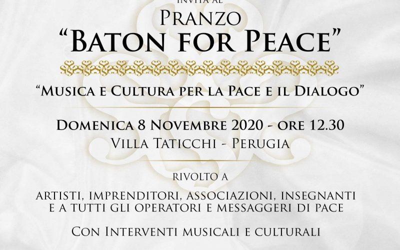 BATON FOR PEACE, GIORNATA DEDICATA ALLA PACE. 8 NOVEMBRE IL PRANZO A VILLA TATICCHI E IN TUTTO IL MONDO. CONCERTI, SEMINARI, ESPOSIZIONI, CULTURA