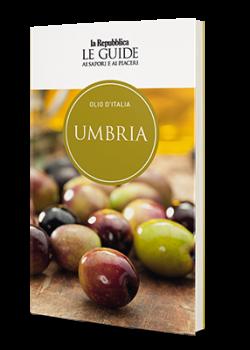 """Iniziativa editoriale """"Olio d'Italia: Umbria"""". Il progetto di Guide di Repubblica esalta la tradizione mediterranea umbra, tra sapori, turismo e personaggi famosi"""