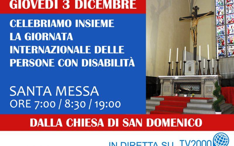 GIORNATA DISABILITÀ, S. MESSA DELLE ORE 19 NELLA CHIESA DI SAN DOMENICO TRASMESSA SU TV 2000