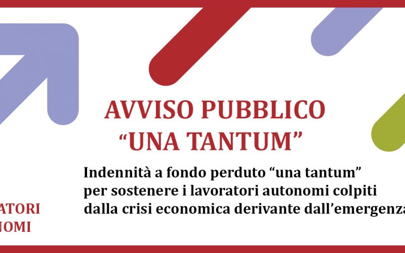 """PUBBLICATO L'AVVISO """"UNA TANTUM AUTONOMI"""" A SOSTEGNO LAVORATORI COLPITI DA CRISI ECONOMICA CAUSATA DA COVID-19"""
