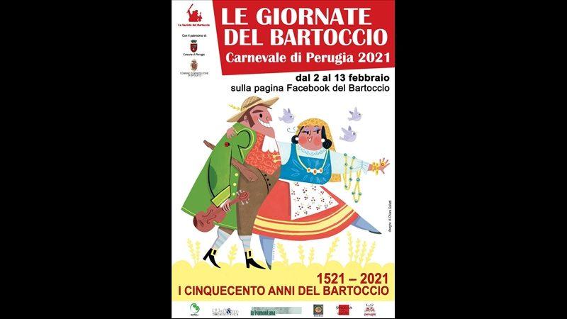 """""""LE GIORNATE DEL BARTOCCIO"""" – CARNEVALE DI PERUGIA 2021"""