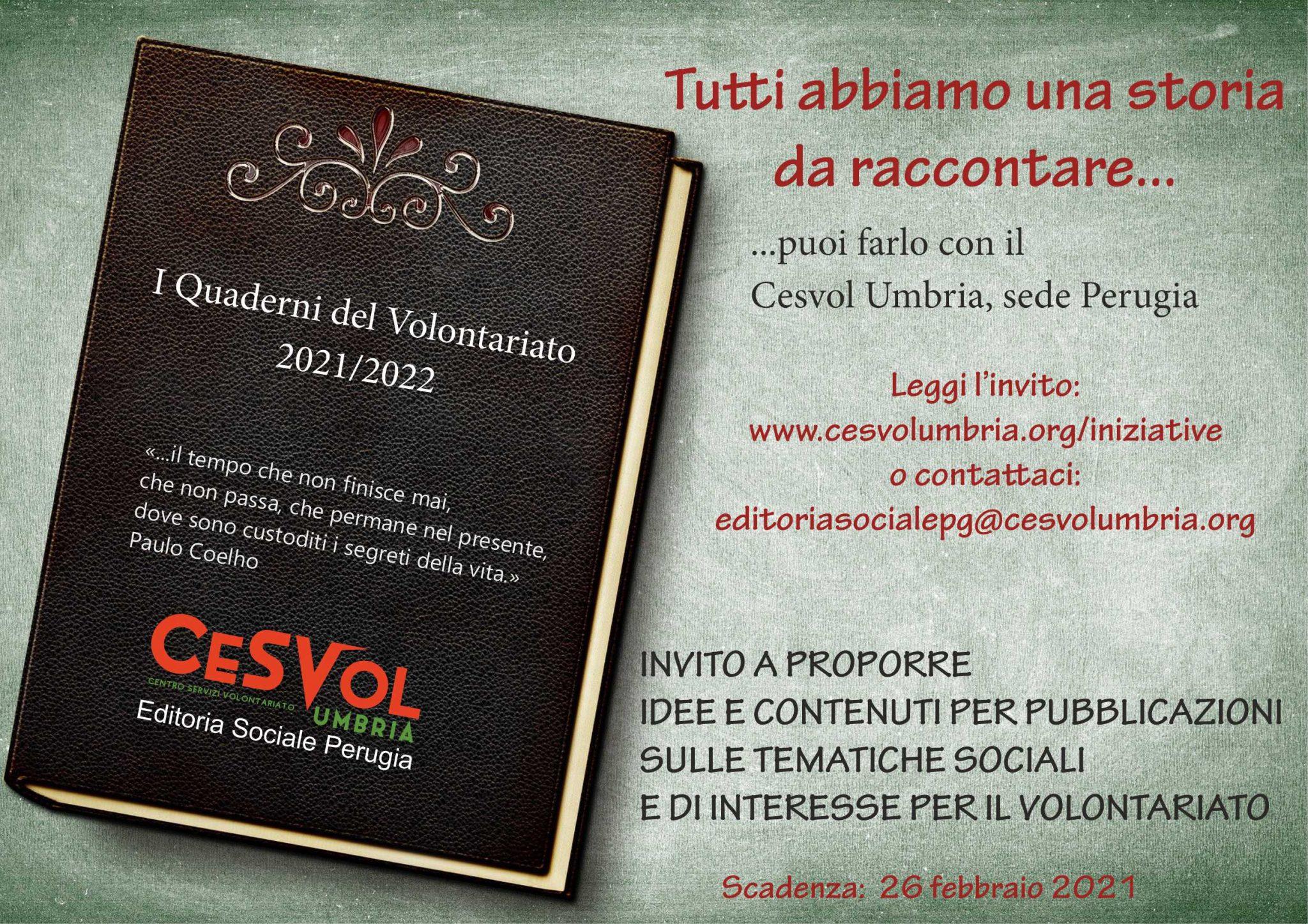 Raccolta di idee e contenuti per la realizzazione di pubblicazioni sulle tematiche sociali e di interesse per il volontariato