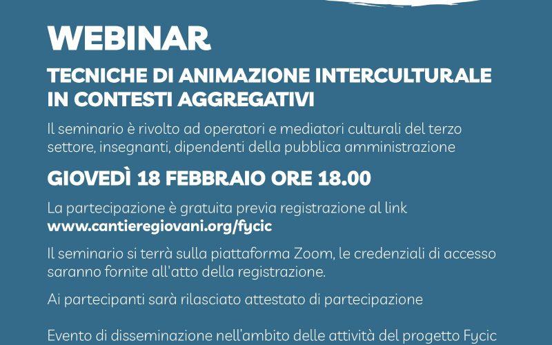 """WEBINAR GRATUITO """"TECNICHE DI ANIMAZIONE INTERCULTURALE IN CONTESTI AGGREGATIVI"""""""