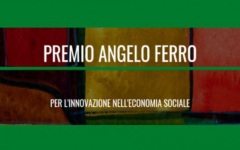 Premio Angelo Ferro per l'innovazione nell'economia sociale