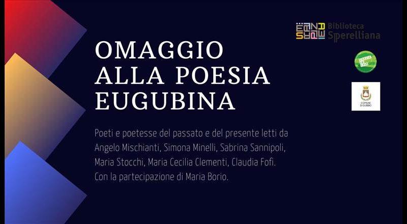 """""""OMAGGIO ALLA POESIA EUGUBINA"""""""