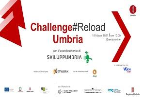 """""""CHALLENGE#RELOAD UMBRIA"""", REGIONE UMBRIA E SVILUPPUMBRIA PRESENTANO L'INIZIATIVA NEL CORSO DI UN WEBINAR"""
