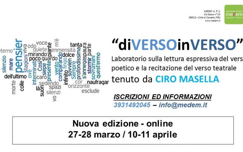 """""""DIVERSO INVERSO"""", LABORATORIO TEATRALE ONLINE SULLA LETTURA DEL VERSO POETICO A CURA DI CIRO MASELLA"""