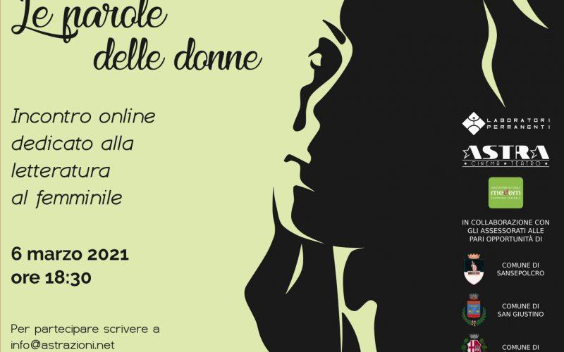"""SAN GIUSTINO – """"LE PAROLE DELLE DONNE"""", EVENTO ONLINE DEDICATO ALLA SENSIBILITÀ E AL VALORE DEL MONDO FEMMINILE"""