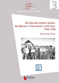 """PRESENTAZIONE ONLINE DEL LIBRO """"GLI INTERNATI MILITARI ITALIANI: DAI BALCANI, IN GERMANIA E NELL'URSS. 1943-1945"""""""
