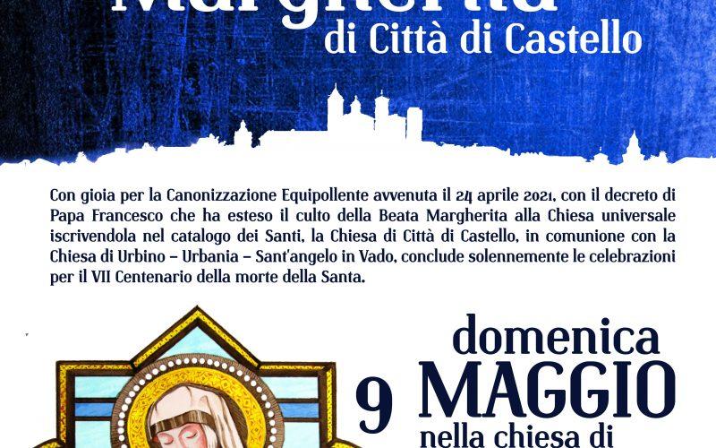 FESTA DI SANTA MARGHERITA DI CITTÀ DI CASTELLOE CONCLUSIONE CELEBRAZIONI PER IL 7° CENTENARIO DELLA MORTE